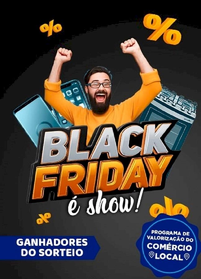 Promocional Três de Maio é Show. Confira os sorteados da campanha Black Friday