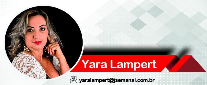 Coluna da Yara Lampert