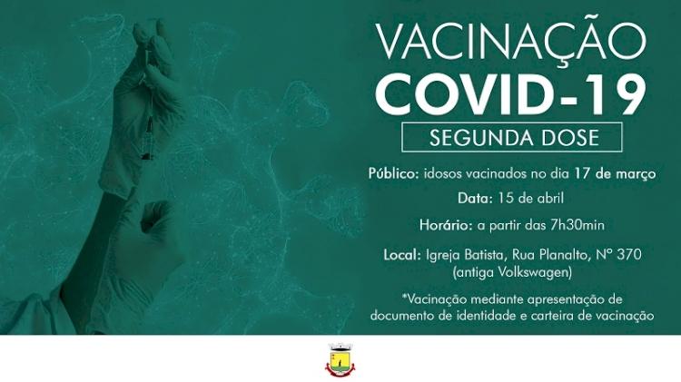 VACINAÇÃO COVID-19 :  2ª DOSE EM IDOSOS COM MAIS DE 77 ANOS SERÁ DIA 15 DE ABRIL