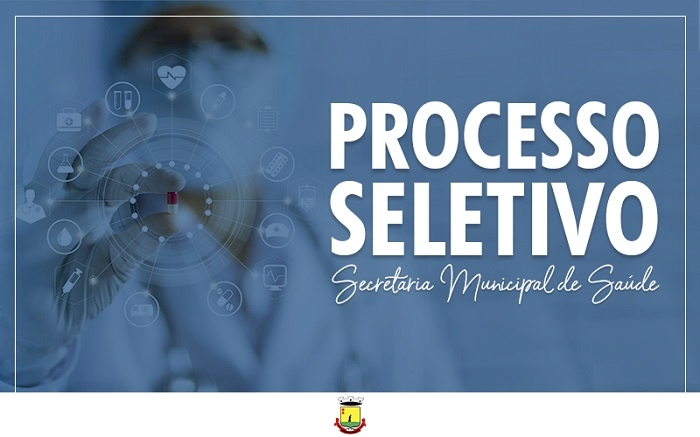 SECRETARIA DE SAÚDE REALIZA PROCESSO SELETIVO  PARA 6 VAGAS